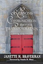 10 Reasons Communication Brings Transformation: Unleash Your Greatness