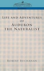 Life and Adventures of Audubon the Naturalist af Robert Buchanan