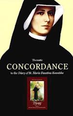 Thematic Concordance to the Diary of St. Maria Faustina Kowalska