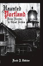Haunted Portland (Haunted America)