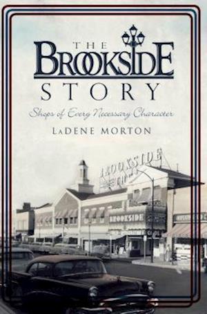 Bog, paperback The Brookside Story af LaDene Morton