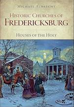 Historic Churches of Fredericksburg af Michael Aubrecht