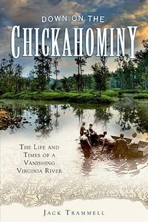 Down on the Chickahominy
