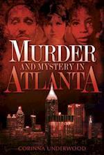 Murder and Mystery in Atlanta af Corinna Underwood