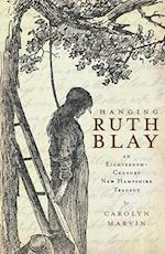 Hanging Ruth Blay af Carolyn Marvin
