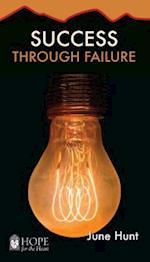 Success Through Failure [June Hunt Hope for the Heart] af June Hunt