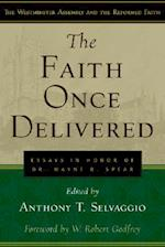 The Faith Once Delivered af Anthony T. Selvaggio