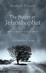 The Prayer of Jehoshaphat af Stanley D. Gale