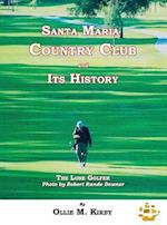 Santa Maria Country Club and Its History
