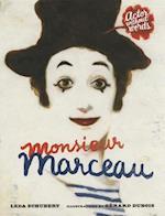 Monsieur Marceau af Leda Schubert