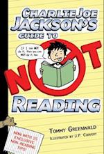 Charlie Joe Jackson's Guide to Not Reading af Tommy Greenwald