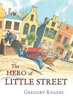 The Hero of Little Street af Gregory Rogers
