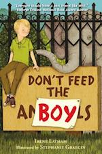 Don't Feed the Boy af Irene Latham