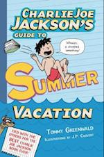 Charlie Joe Jackson's Guide to Summer Vacation af Tommy Greenwald