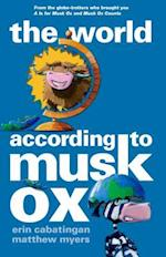 The World According to Musk Ox (Musk Ox)