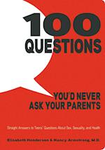 100 Questions You'd Never Ask Your Parents af Elizabeth Henderson, Nancy Armstrong, Elisabeth Henderson