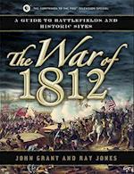 The War of 1812 af John Grant, Ray Jones