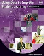 Using Data to Improve Student Learning in School Districts [With CDROM]