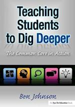 Teaching Students to Dig Deeper af Benjamin Johnson
