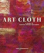 Art Cloth af Jane Dunnewold