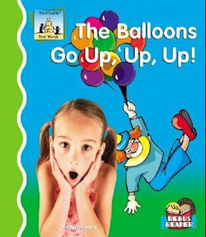 Balloons Go Up, Up, Up!