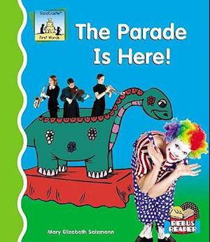 The Parade Is Here!
