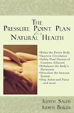 The Pressure Point Plan for Natural Health