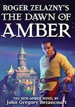 Roger Zelazny's the Dawn of Amber (Dawn of Amber, nr. 1)