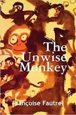 The Unwise Monkey