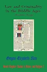 Law and Criminality in the Middle Ages (Hermit Kingdom Studies in History And Religion, nr. 3)