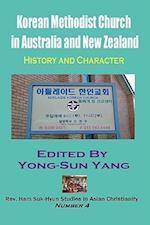 Korean Methodist Church in Australia and New Zealand (Rev. Ham Suk-hyun Studies in Asian Christianity)