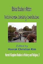 Biblical Studies in Motion (Hermit Kingdom Studies in History And Religion)