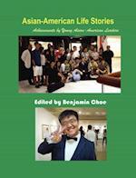 Asian-American Life Stories (Hermit Kingdom Sources in Korean American Studies)