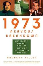 1973 Nervous Breakdown af Andreas Killen