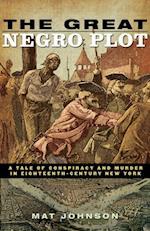 Great Negro Plot af Mat Johnson