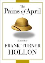 Pains of April af Frank Turner Hollon