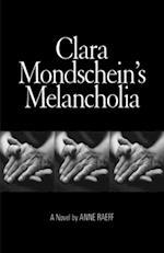 Clara Mondscheins Melancholia af Anne Raeff