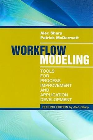 Bog, hardback Workflow Modeling af Patrick Mcdermott, Alec Sharp