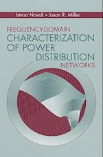 Frequency-Domain Characterization of Power Distribution Networks af Jason R Miller, Istvan Novak