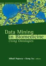 Data Mining Applications Using Ontologies in Biomedicine