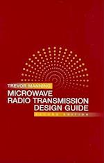 Microwave Radio Transimission Design Guide (Artech House Microwave Library Hardcover)