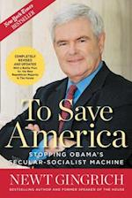 To Save America af Newt Gingrich