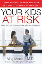 Your Kids at Risk