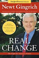 Real Change af Rick Tyler, Newt Gingrich, Vince Haley