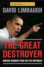 The Great Destroyer af David Limbaugh