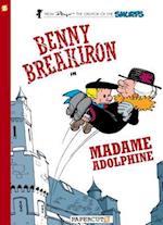Benny Breakiron in Madame Adolphine (Benny Breakiron)