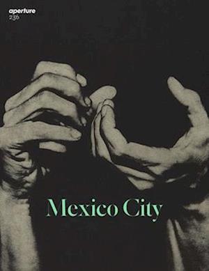 Aperture 236: Mexico City