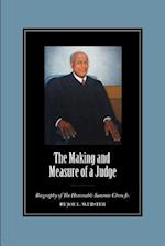 The Making and Measure of a Judge