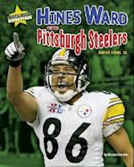 Hines Ward and the Pittsburgh Steelers (Super Bowl Superstars)
