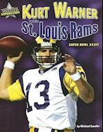 Kurt Warner and the St. Louis Rams (Super Bowl Superstars)